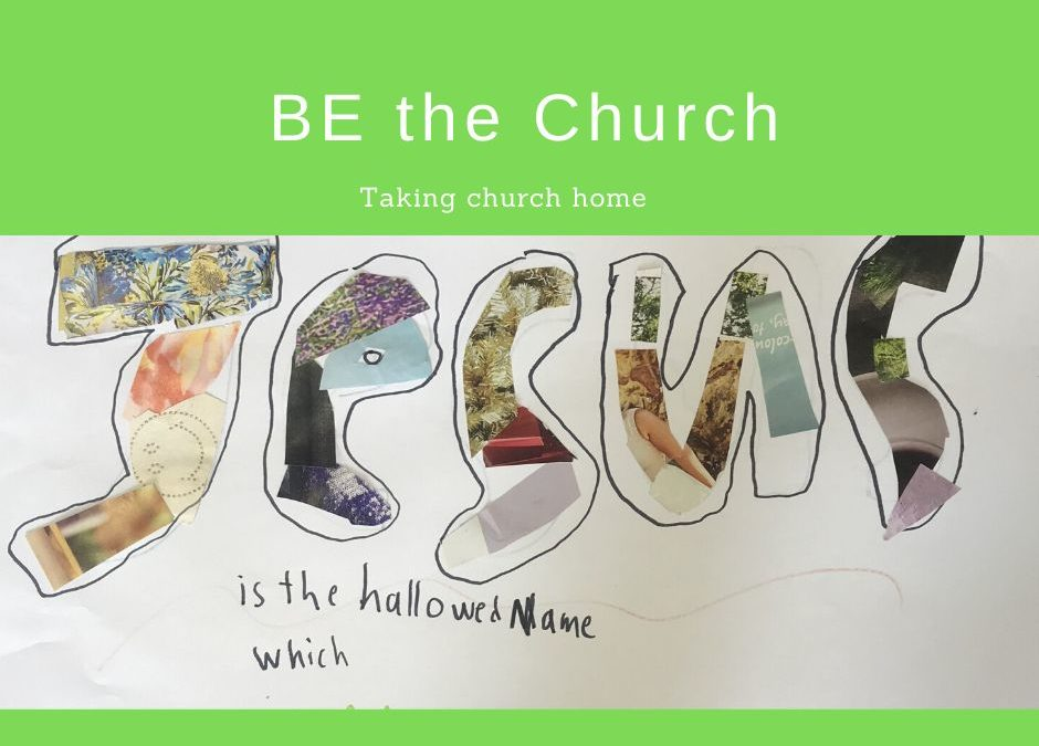 BE the Church home resources
