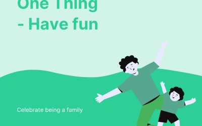 One Thing – Have Fun