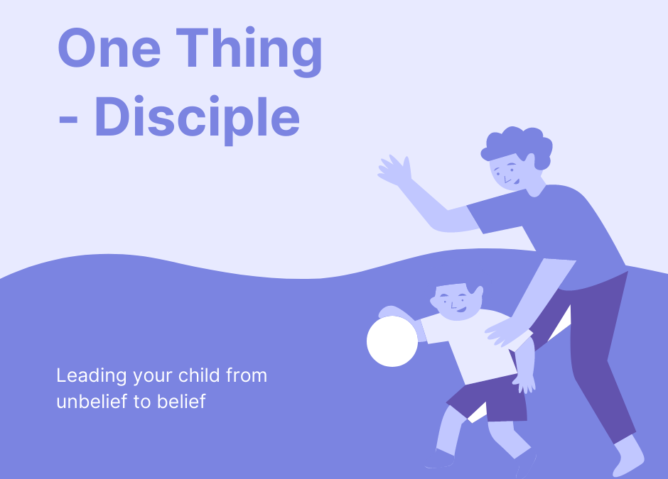 One Thing – Disciple